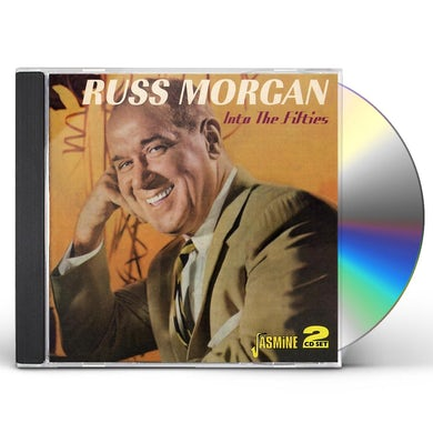 Russ Morgan IN TO THE FIFTIES CD