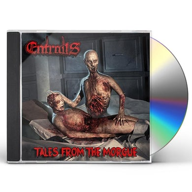 Entrails TALES FROM THE MORGUE CD
