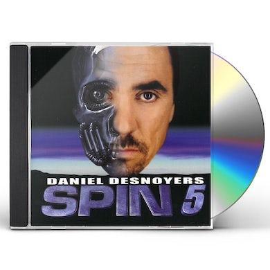 Daniel Desnoyers SPIN 5 CD