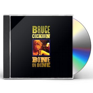 Bruce Cockburn BONE ON BONE CD