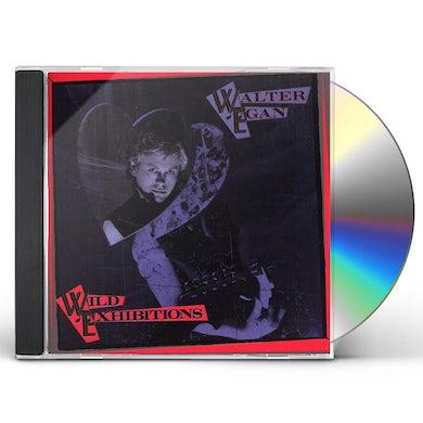 Walter Egan WILD EXHIBITIONS CD