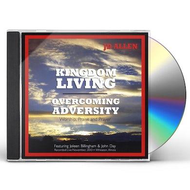 JD Allen KINGDOM LIVING: OVERCOMING ADVERSITY (LIVE) CD