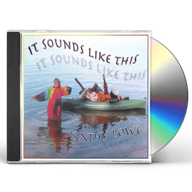 Kathy Lowe IT SOUNDS LIKE THIS CD