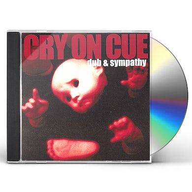 Cry On Cue DUB & SYMPATHY CD