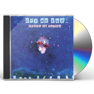 Cry On Cue TRUTH TO RHYME CD