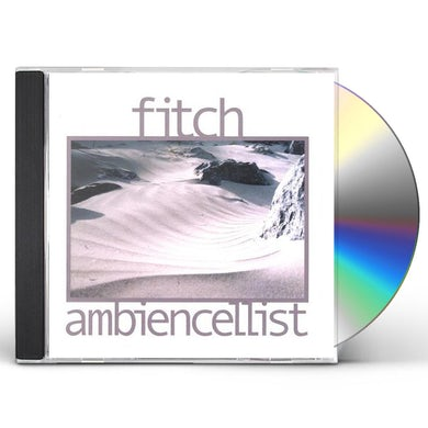 Fitch AMBIENCELLIST CD