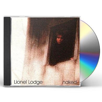 Lionel Lodge NAKED CD