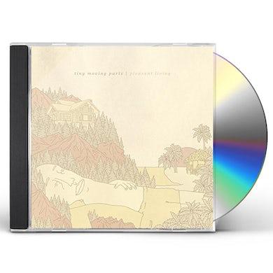 TINY MOVING PARTS PLEASANT LIVING CD