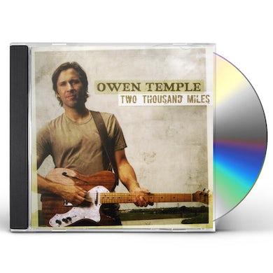 Owen Temple TWO THOUSAND MILES CD