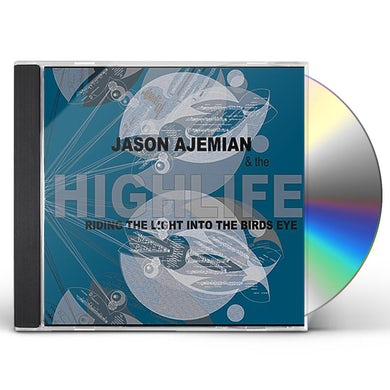 Jason Ajemian RIDING THE LIGHT INTO THE BIRDS EYE CD