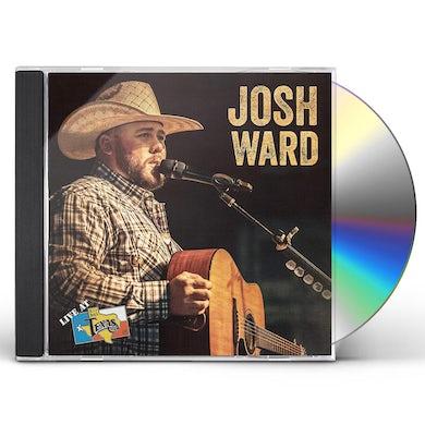 Josh Ward LIVE AT BILLY BOB'S TEXAS CD