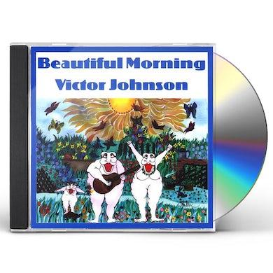 Victor Johnson BEAUTIFUL MORNING CD