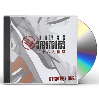 Thirty Six Strategies STRATEGY ONE CD