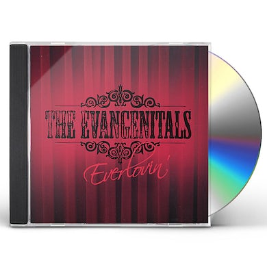 Evangenitals EVERLOVIN' CD
