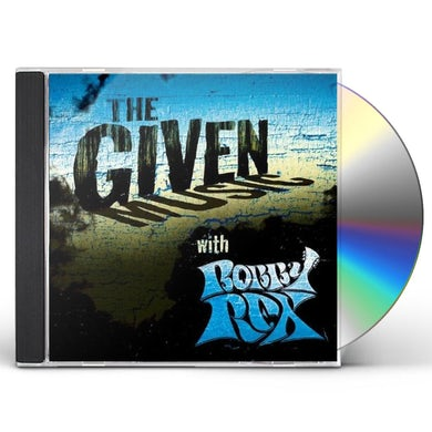 GIVEN MUSIC WITH BOBBY REX CD