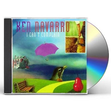 Ken Navarro I CAN'T COMPLAIN CD
