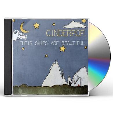 Cinderpop THEIR SKIES ARE BEAUTIFUL CD