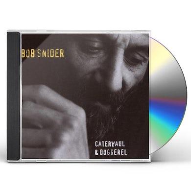 Bob Snider CATERWAUL & DOGGEREL CD
