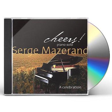 Serge Mazerand CHEERS! CD