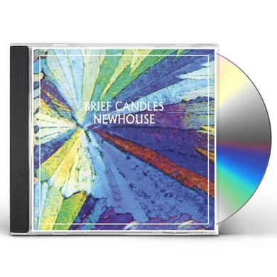 Brief Candles NEWHOUSE CD