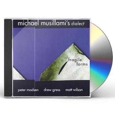 Michael Musillami FRAGILE FORMS CD