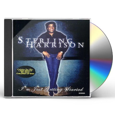 Sterling Harrison I'M JUST GETTING STARTED CD
