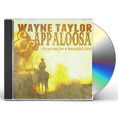 Wayne Taylor IT'S GONNA BE A BEAUTIFUL DAY CD