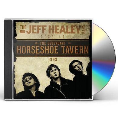 Jeff Healey LIVE AT THE HORSESHOE CD