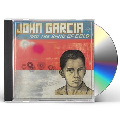 John Garcia and The Band of Gold CD