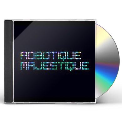 Ghostland Observatory ROBOTIQUE MAJESTIQUE CD