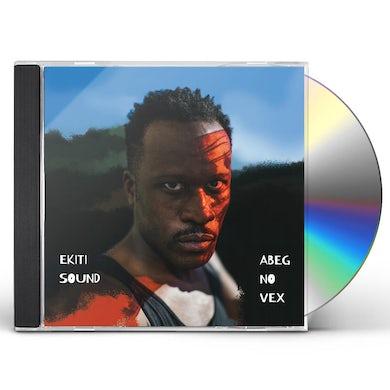 Ekiti Sound ABEG NO VEX CD