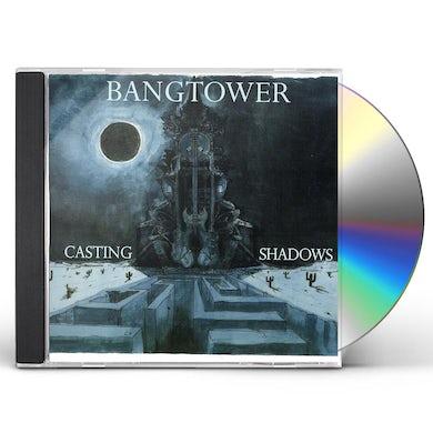 Bangtower CASTING SHADOWS CD
