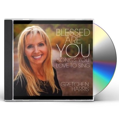 BLESSED ARE YOU: SONGS YOU LOVE TO SING CD