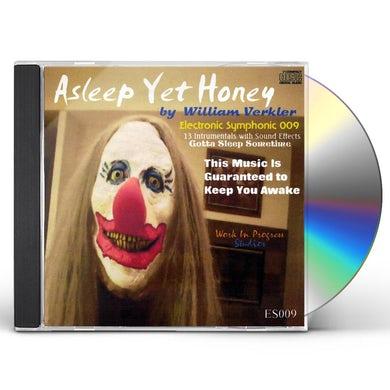 William Verkler ASLEEP YET HONEY CD