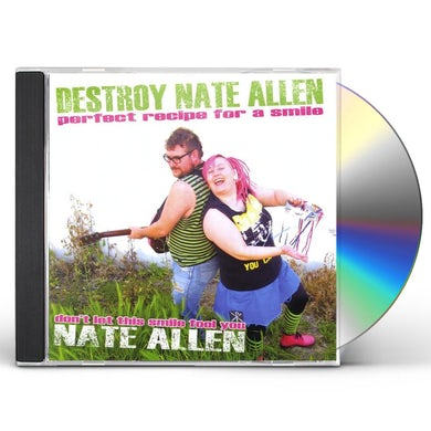 Destroy Nate Allen PERFECT RECIPE FOR A SMILE CD