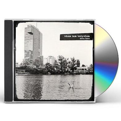 Wham Bam Bodyslam DOWN HERE CD