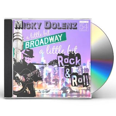 Micky Dolenz A LITTLE BIT BROADWAY A LITTLE BIT ROCK & ROLL CD