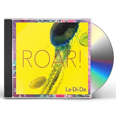 Roar LA-DI-DA CD