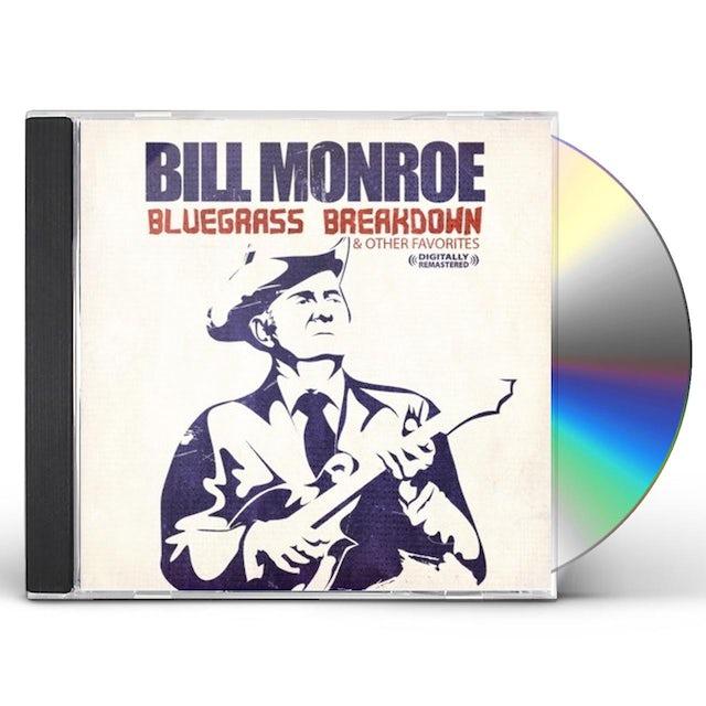 Bill Monroe BLUEGRASS BREAKDOWN CD