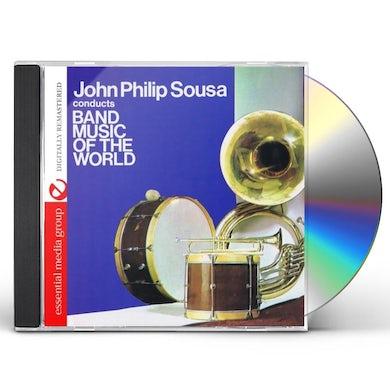 John Philip Sousa BAND MUSIC OF THE WORLD CD