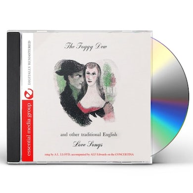 A.L. Lloyd FOGGY DEW & OTHER TRADITIONAL ENGLISH LOVE SONGS CD