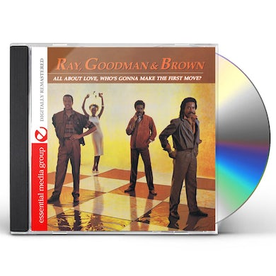 Ray Goodman & Brown ALL ABOUT LOVE WHO'S GONNA MAKE THE FIRST MOVE CD