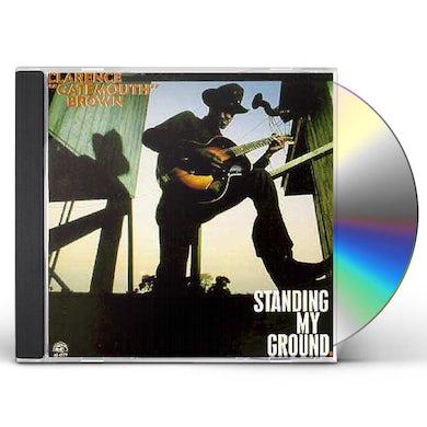 Clarence Gatemouth Brown STANDING MY GROUND CD