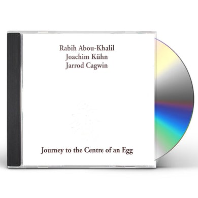 Rabih Abou-Khalil JOURNEY TO THE CENTRE OF AN EGG CD