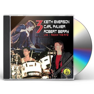 3 ROCKING THE RITZ (EMERSON, BERRY, PALMER) CD
