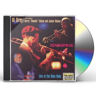 Al Grey CENTER PIECE: LIVE AT THE BLUE NOTE CD