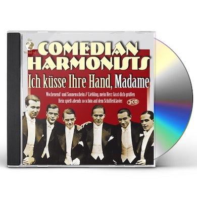 Comedian Harmonists ICH KUSSE IHRE HAND, MADAME CD