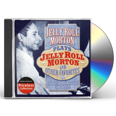 PLAYS JELLY ROLL MORTON & OTHER FAVORITES CD