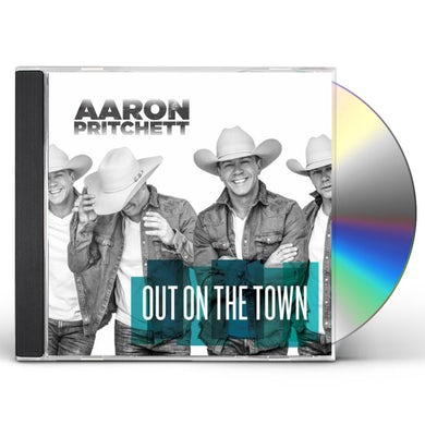 Aaron Pritchett OUT ON THE TOWN CD
