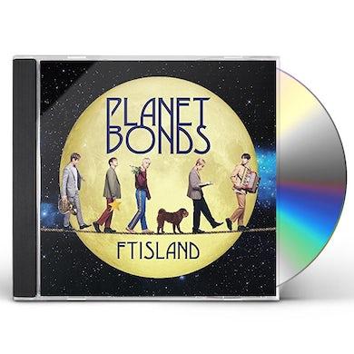 FTISLAND PLANET BONDS: VERSION B CD
